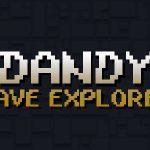 Dandy — Cave Explorer