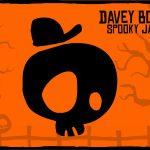 Davey Bones» Spooky Jaunt