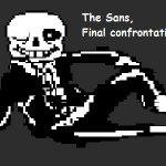 The Sans, Final confrontation